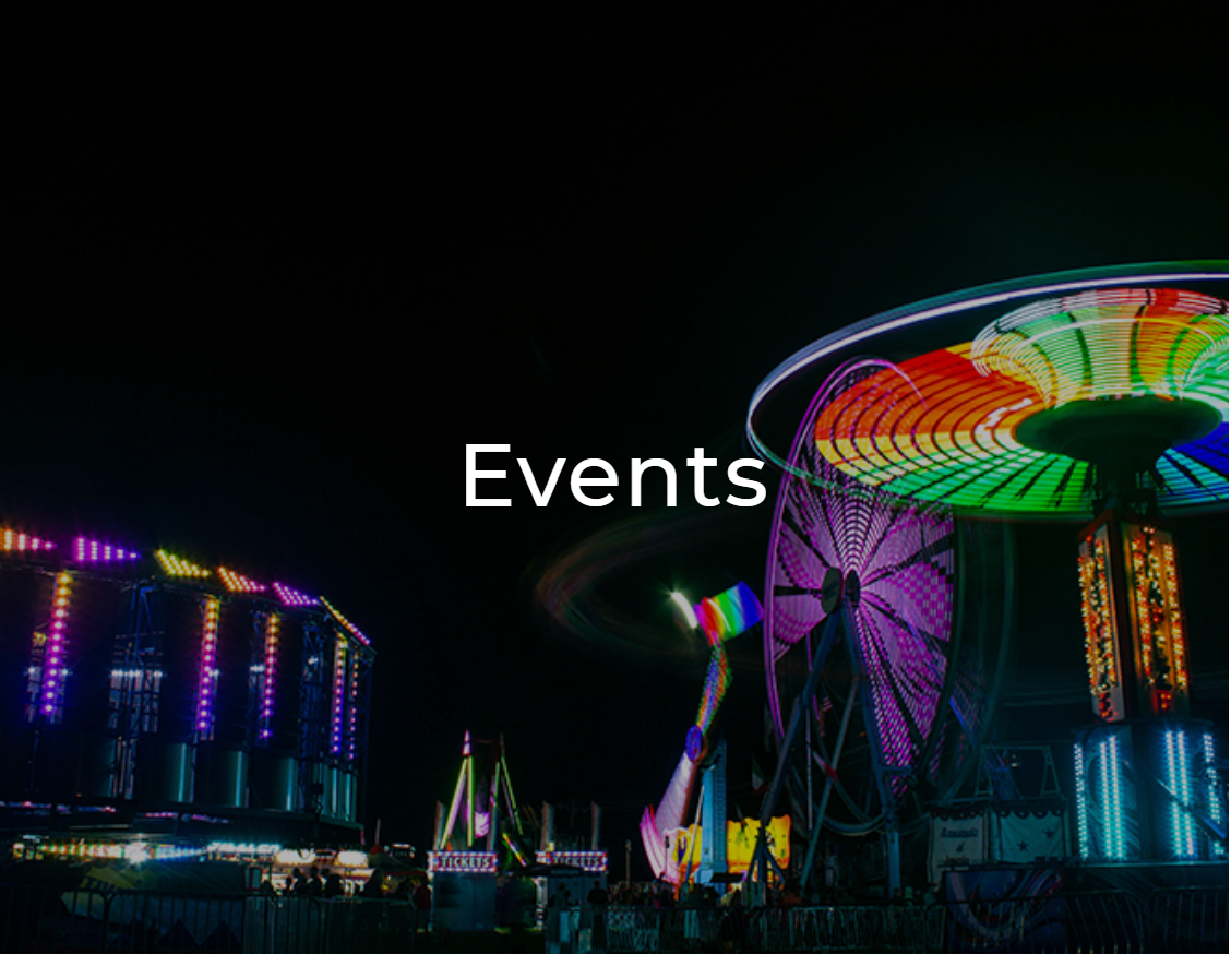 Carnival rides well lit in colorful lights at night with the word Events overlaid on it